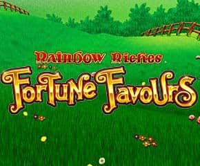 Rainbow Riches Fortune Favours