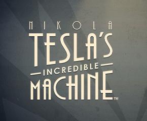 Nikola Tesla Incredible Machine